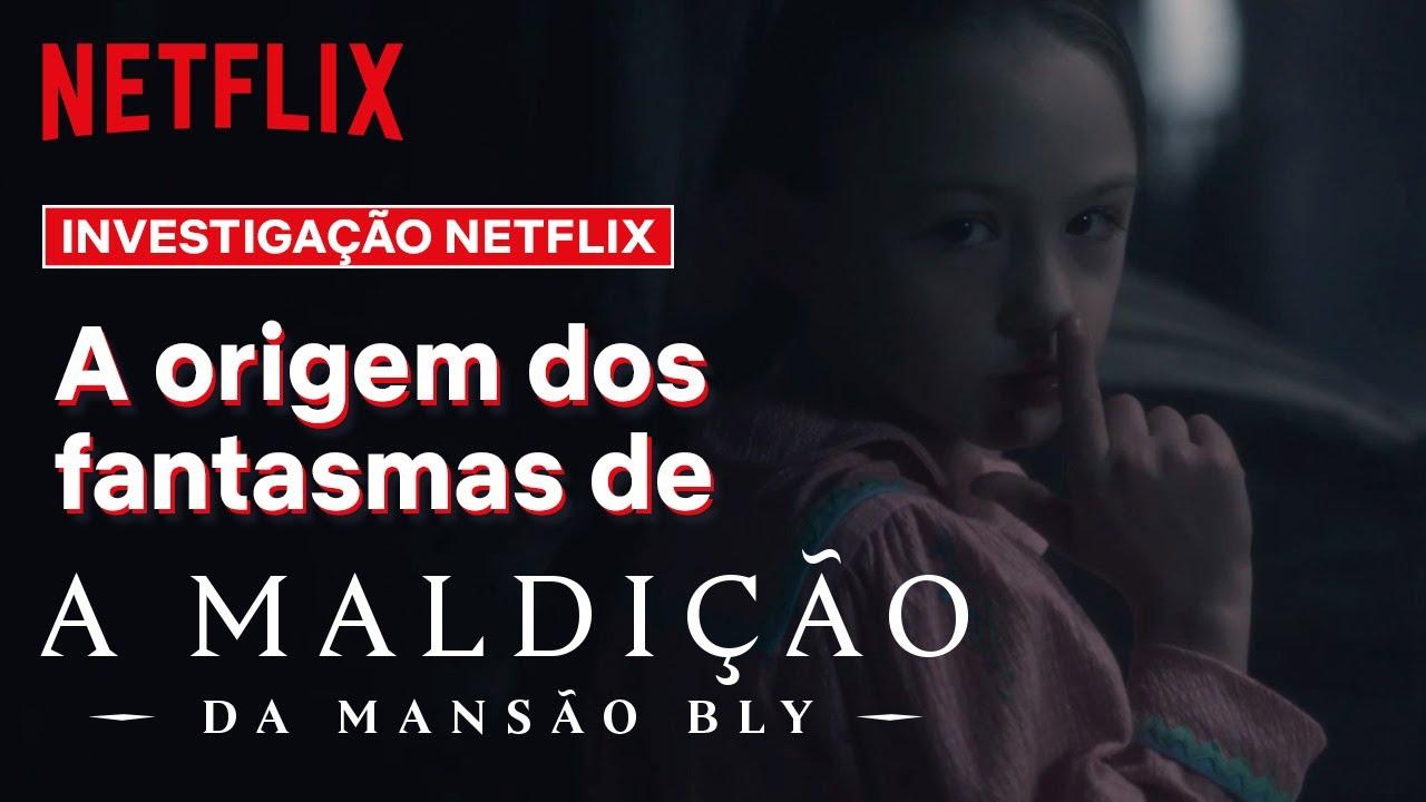 As origens de A Maldição da Mansão Bly   Investigação Netflix   Netflix Brasil