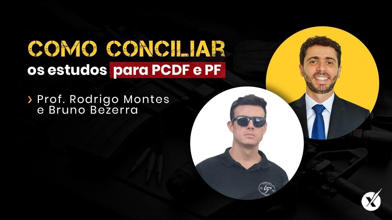Como Conciliar os estudos para PCDF e PF