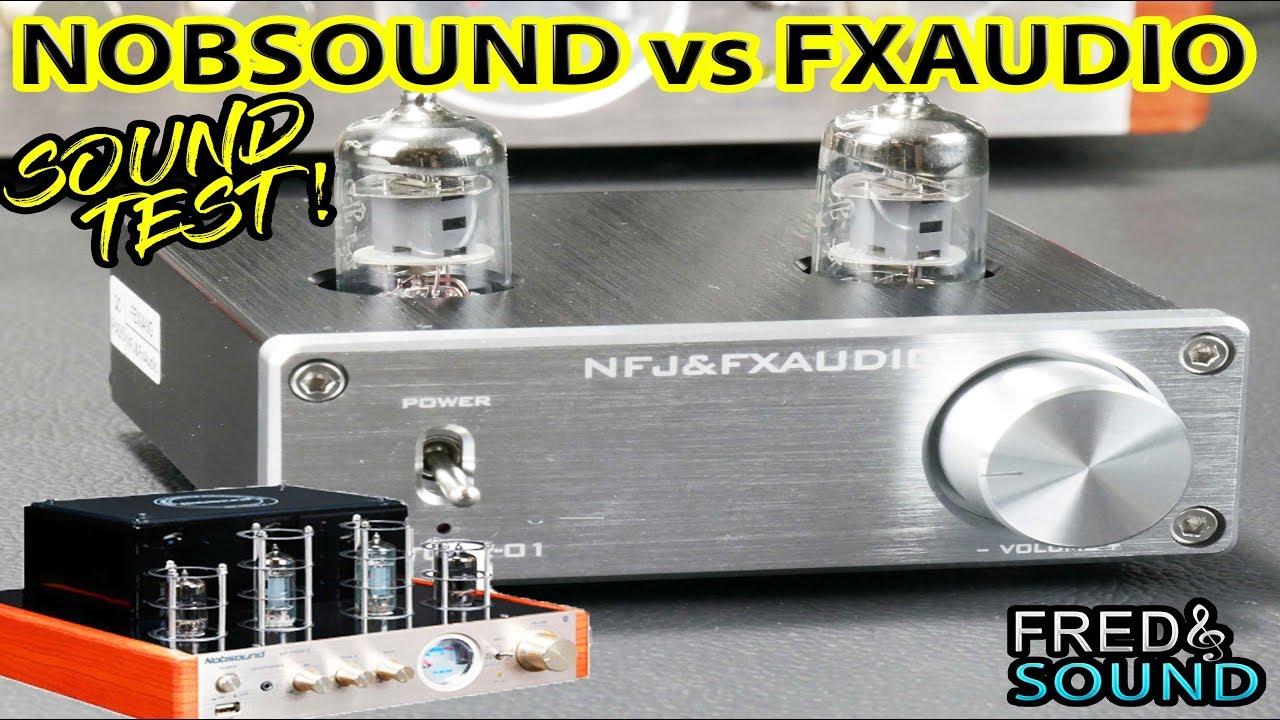 FX AUDIO TUBE-01 VS Nobsound MS-10D MKII + Sound Test (INT)