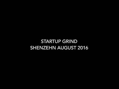 Startup Grind Shenzhen 26th August 2016