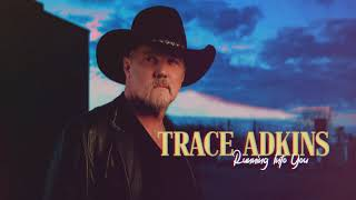 Trace Adkins - Running Into You (Visualizer) YouTube Videos