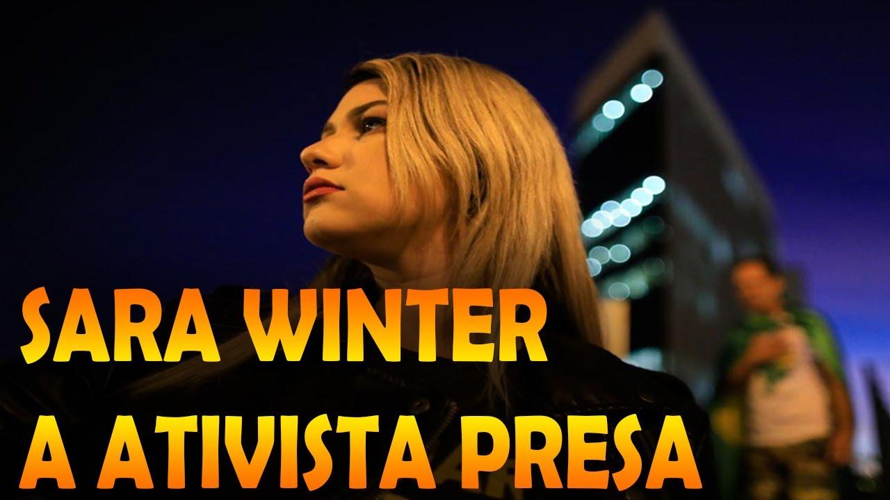 QUEM É SARA WINTER ? A ATIVISTA PRESA - YouTube