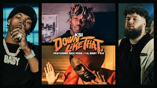 Смотреть клип Ksi Ft. Rick Ross, Lil Baby & S-X - Down Like That