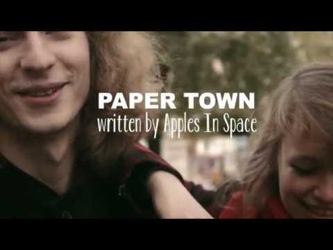 """Apples In Space- """"Paper Town"""" (Official)"""