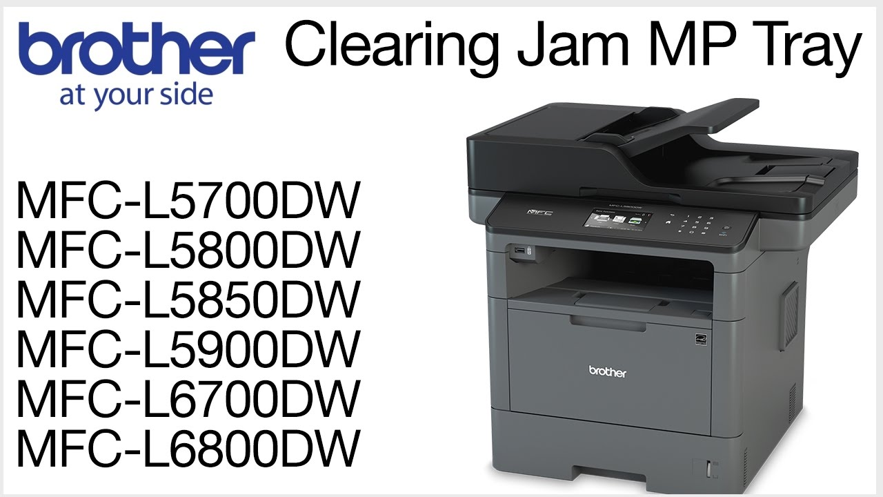 Clearing the Jam MP Tray error - MFCL5800DW or MFCL6700DW