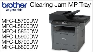Clearing the Jam MP Tray error - MCFL5800DW or MFCL6700DW