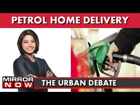 Petrol Home Delivery, Smart Move Or Diversion Tactic? I The Urban Debate With Faye D'Souza