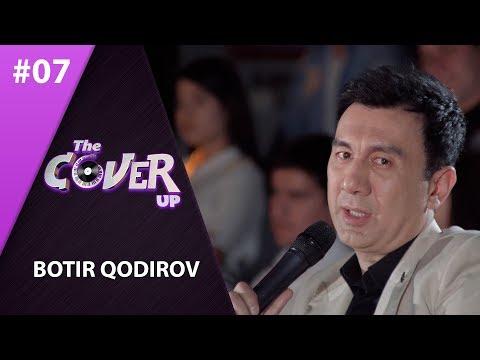 The Cover Up 7-son Botir Qodirov (4-mavsum 24.05.2019)
