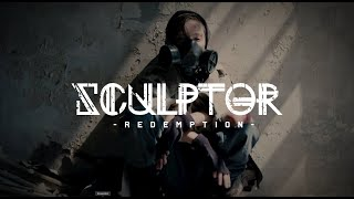 "Sculptor - ""Redemption"" - Official Music Video"