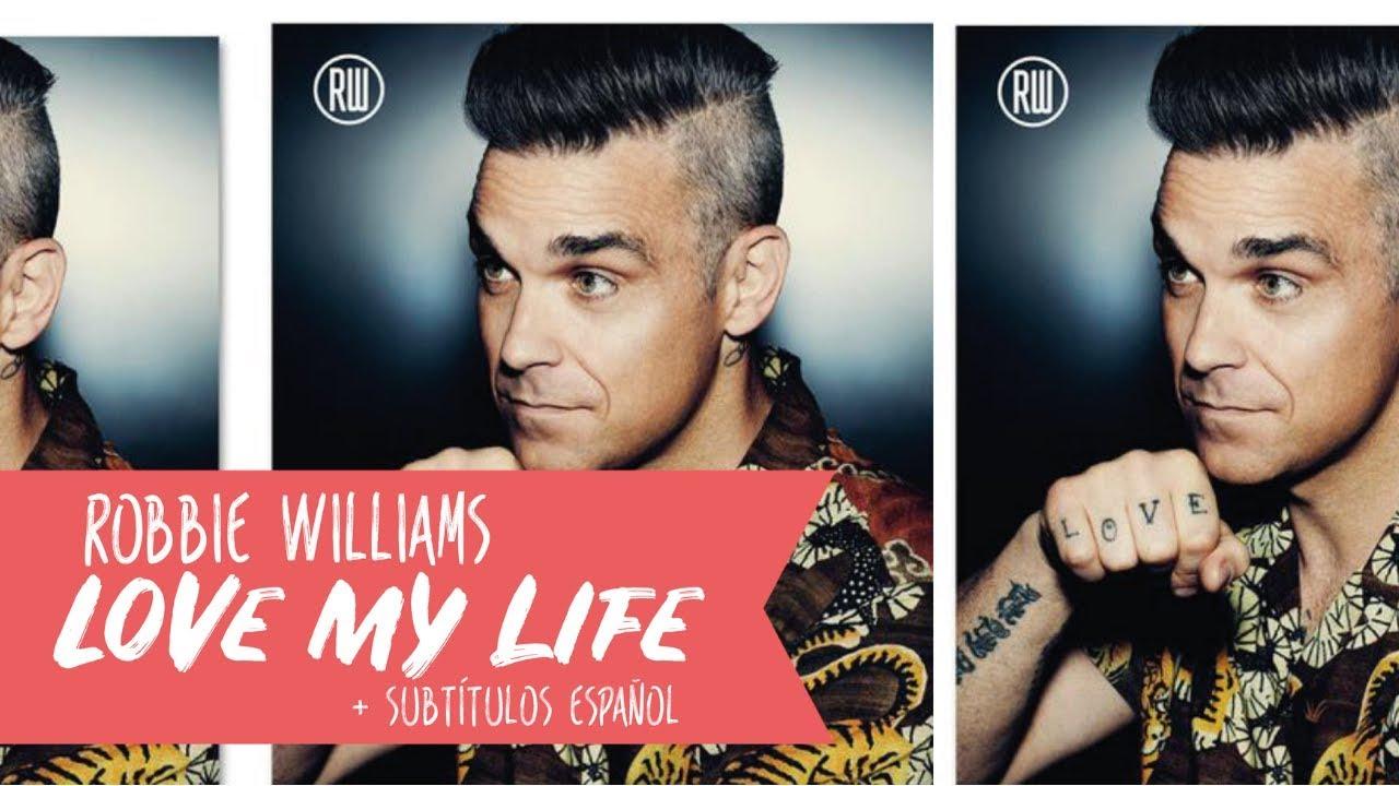 Love of my life letra en español robbie williams