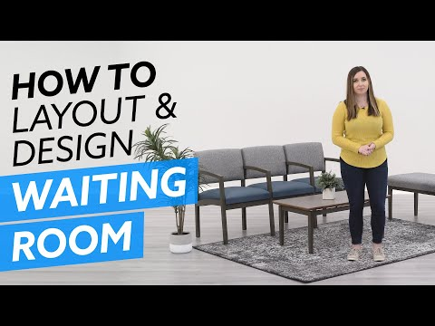 Top 8 Ideas To Help You Layout And Design Your Waiting Room