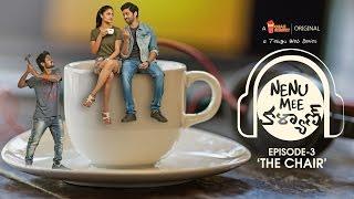 Nenu Mee Kalyan S01E03 - 'The Chair' | నేను మీ కళ్యాణ్ | తెలుగు వెబ్ సిరీస్