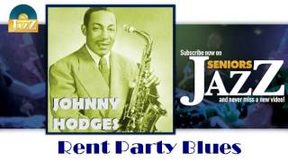 Johnny Hodges - Rent Party Blues (HD) Officiel Seniors Jazz