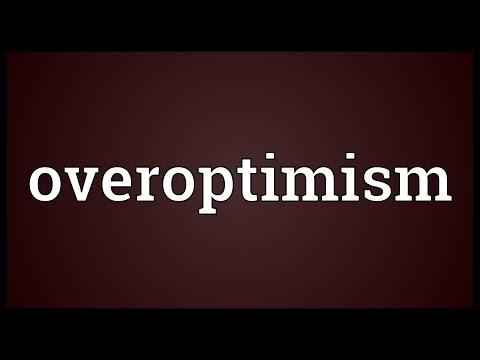 Header of overoptimism