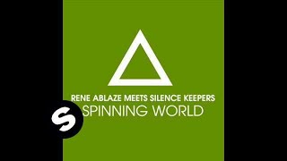 Rene Ablaze - Spinning World (Ron van den Beuken Remix)