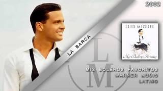 La Barca - Luis Miguel