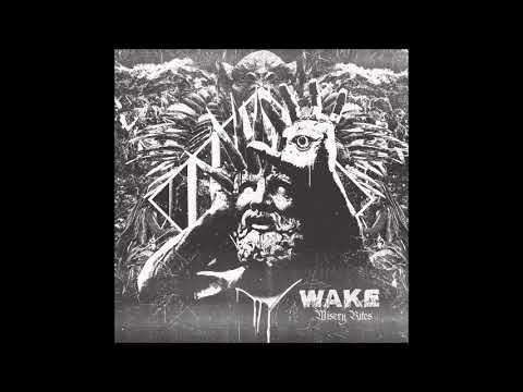 WAKE - Misery Rites (2018) Full Album (Deathgrind)
