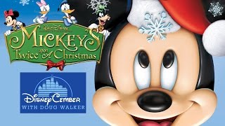 Mickey's Twice Upon a Christmas - Disneycember