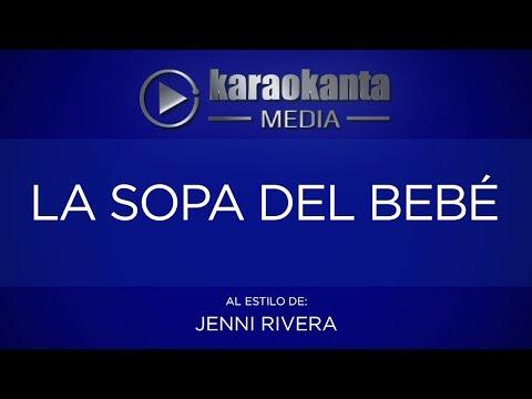 Karaokanta - Jenni Rivera - La sopa del bebé