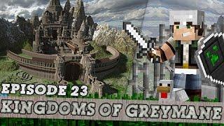 Minecraft, Kingdoms Of Greymane Episode 23 - The Rebirth !