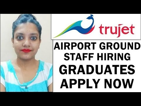 TruJet Airport Ground Staff Jobs | Airport Security Jobs | Graduates Apply Now (March 2019)