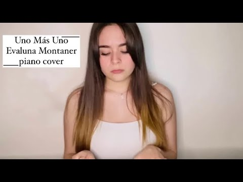 Uno Más Uno – Evaluna Montaner (piano cover)