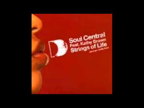 Soul Central ft Kathy Brown - Stings Of Life (Stronger On My Own).wmv