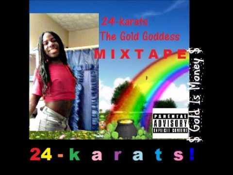 24-karats THE GOLD GODDESS (FULL MIXTAPE)