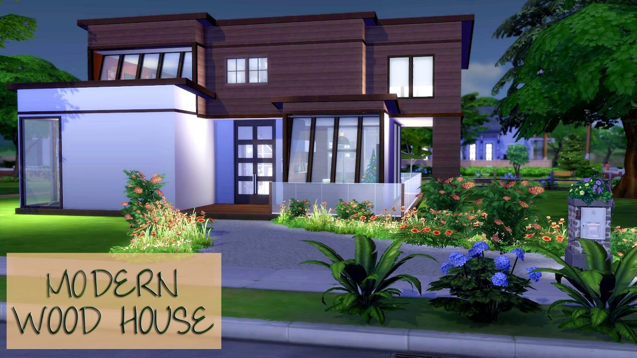 Modern Wood House Sims 4 Speed Build Modern Wood House Part 1 2 Youtube