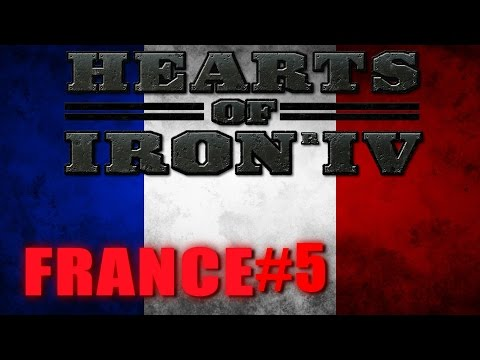 HEARTS OF IRON IV GAMEPLAY - For the Liberty of France #5