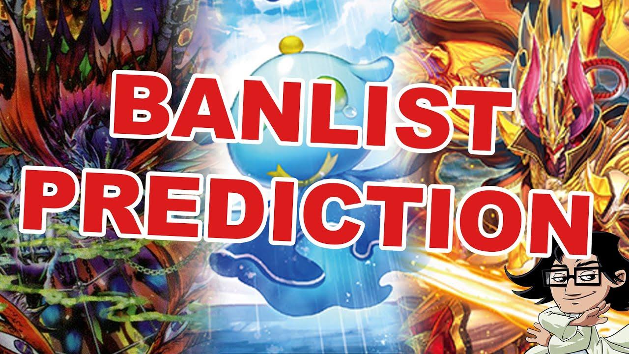 2020 Vanguard Banlist Prediction (July) - Cardfight Vanguard Discussion