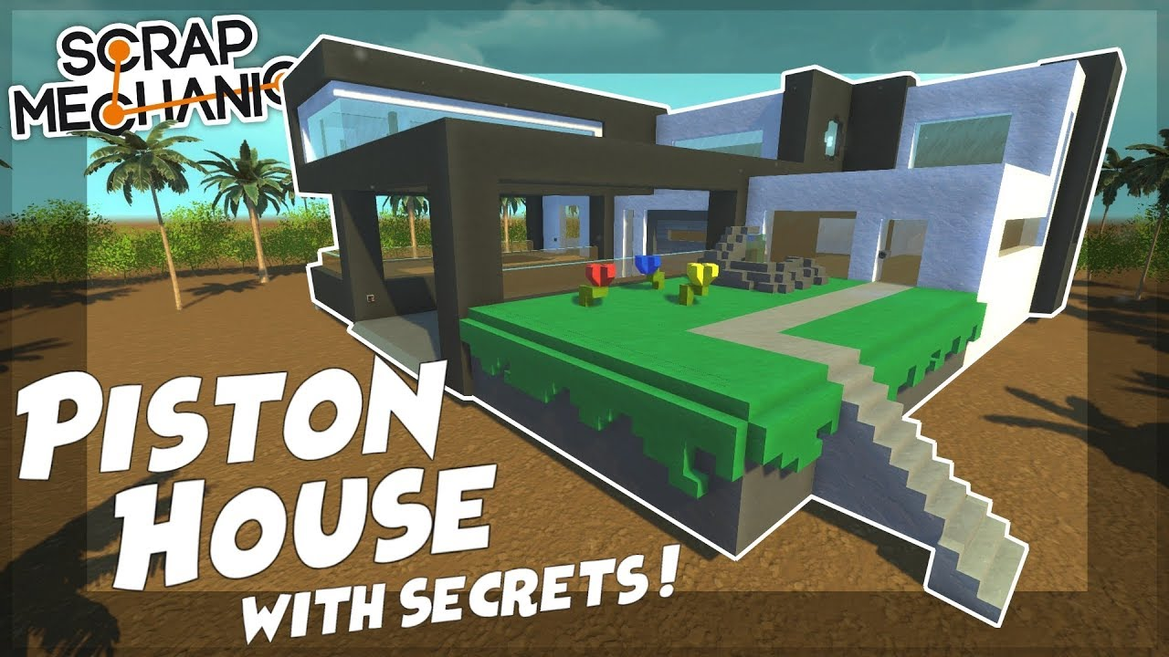 Download PISTON HOUSE with SECRET ROOMS! - Scrap Mechanic Gameplay Viewer Creations!