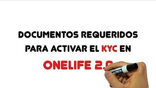 Tutorial No. 5 de OneLife 2.0 sobre Documentos para el KYC