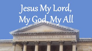 Jesus My Lord, My God, My All