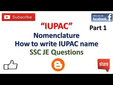 IUPAC Nomenclature Basics | Important for SSC JE 2018 | How to write IUPAC Names Part1