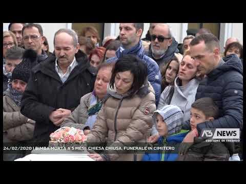 24/02/2020 | BIMBA MORTA A 5 MESI: CHIESA CHIUSA, FUNERALE IN CIMITERO