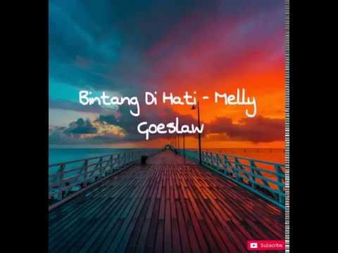 Bintang Di Hati (Lirik) - Melly Goeslaw