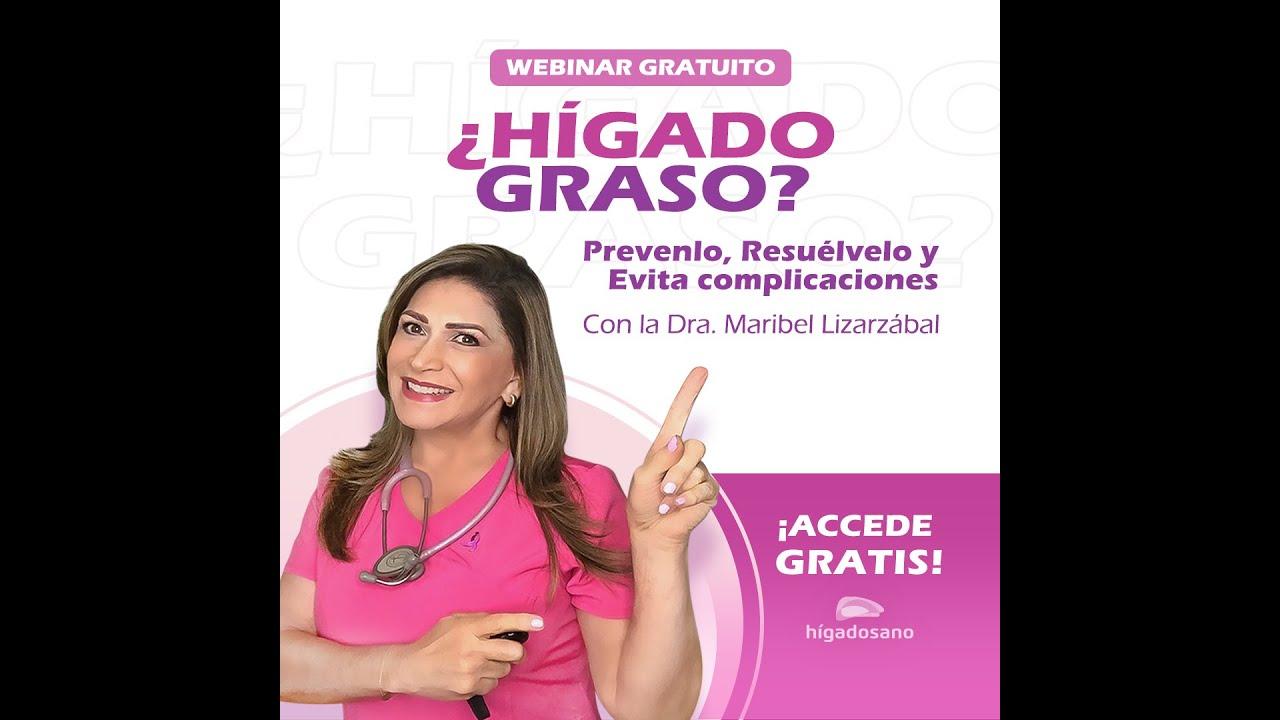 Webinar Hígado Graso - Prevenlo, resuélvelo y evita complicaciones
