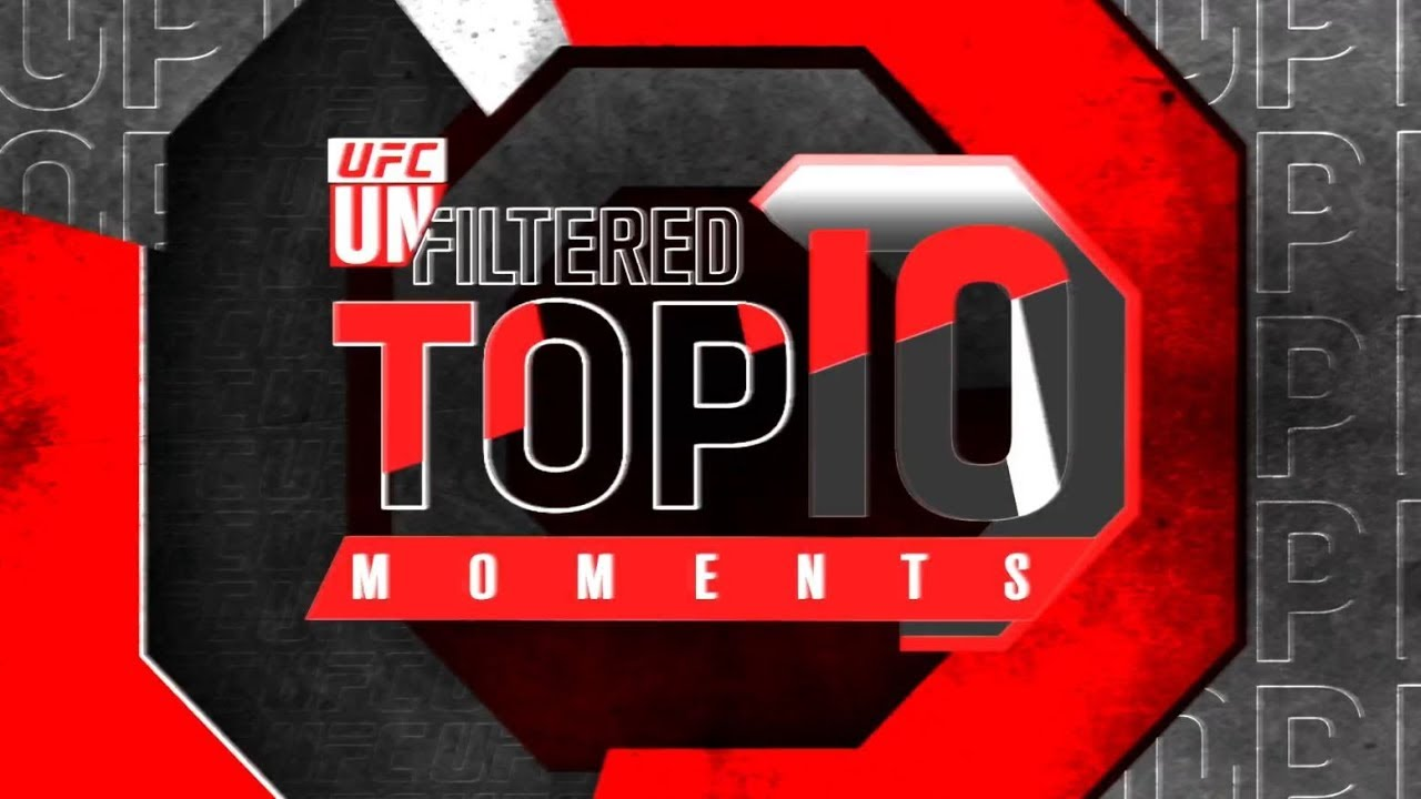UFC Unfiltered Top 10 Moments from 2019