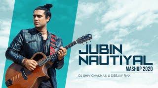 Jubin Nautiyal 2020 Mashup Dj Shiv Chauhan & Deejay Rax