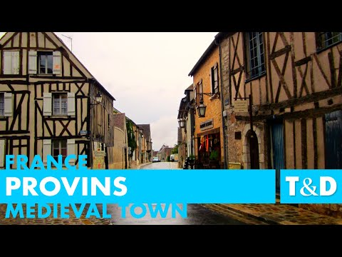 Provins - France - Tourist Guide by Travel & Discover