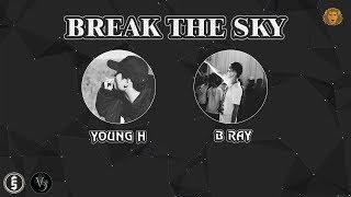 [2015] Break The Sky - Young H x B Ray (Dizz Sơn Tùng MTP)