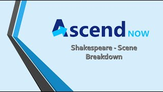 Shakespeare - Scene Breakdown