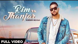 Rim Vs Jhanjar : Karan Aujla (Official Video) Deep Jaandu - Rehaan Records - Mr Jatt