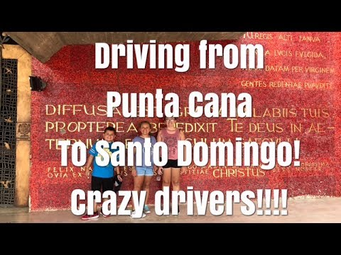 From Punta Cana to Crazy Santo Domingo! Almost got killed!