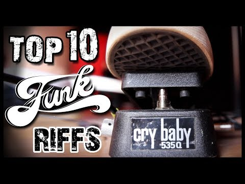 Top 10 Funk Guitar Riffs