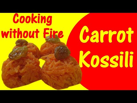 Carrot Kossili | Cooking Without Fire Recipe For Kids Snacks | Simple Instant Healthy Snacks Recipe