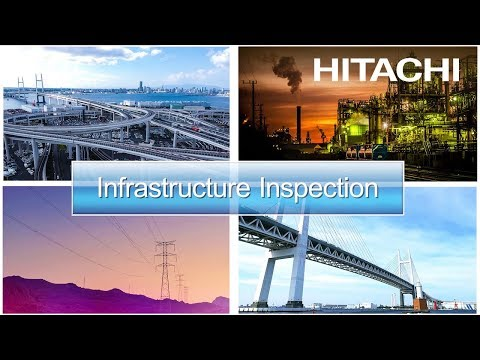 Drone Solution For Infrastructure Inspection - Hitachi