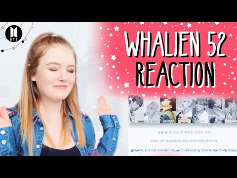 BTS (방탄소년단) Whalien 52 REACTION!
