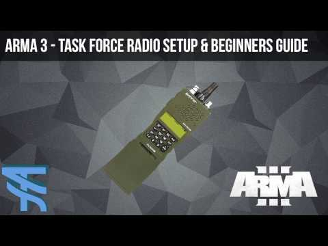 Arma 3 - Task Force Radio - Setup & Beginners Guide